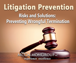 Risks and Solutions: Preventing Wrongful Terminations